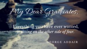 Dear Graduates Class of 2015
