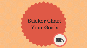 Sticker Chart Your Goals