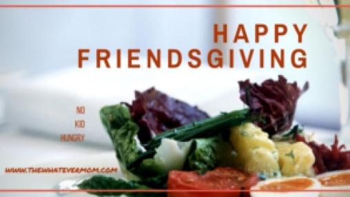 Happy Friendsgiving No Kid Hungry
