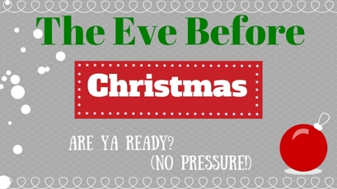 The Eve Before Christmas
